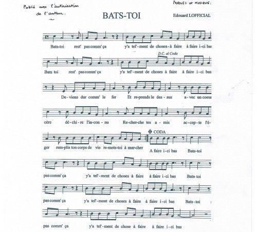 Bats-toi, paroles et musique de Édouard Lofficiel