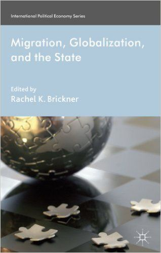 Migration, Globalization, and the State (EBOOK) www.elgaronline.com/view/9781784717629.xml Given the sheer number of migrants, it is easy to take migration for granted as a characteristic of a globalized world, where people, along with money and information, move easily across and within borders. In reality, migration is a complex phenomenon shaped by political, economic, cultural, and social factors.