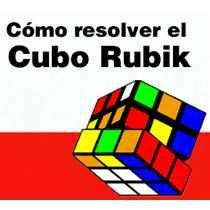 Guia De Solucion Armado Cubo Magico Rubiks 3x3 Envio Gratis
