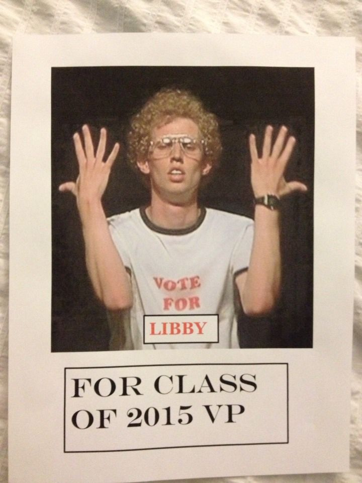 """Witty Student Council Campaign Poster IdeasPut a poster above a water fountain saying """"drinks on your name""""Put """"shiny"""" or another word in aluminum foil or glitter in big letters on a poster then under it say """"now that I've got your attention, vote your name"""""""