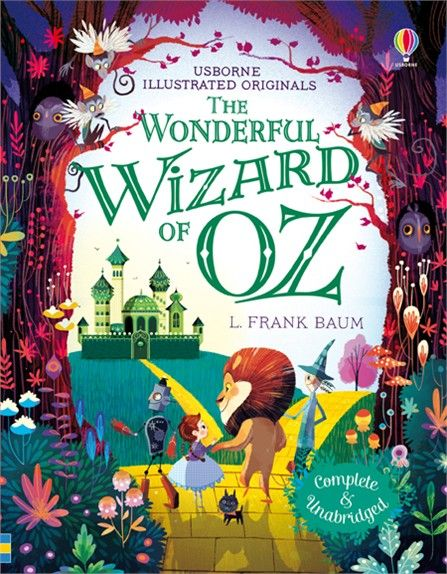 The Wonderful Wizard of Oz. A family favourite. Complete and Unabridged and beautifully illustrated.