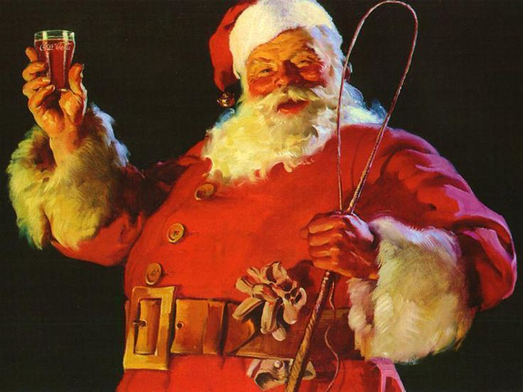 Images of Santa Claus were popularized through Haddon Sundblom's depiction of him for The Coca-Cola Company's Christmas advertising in the 1930s.