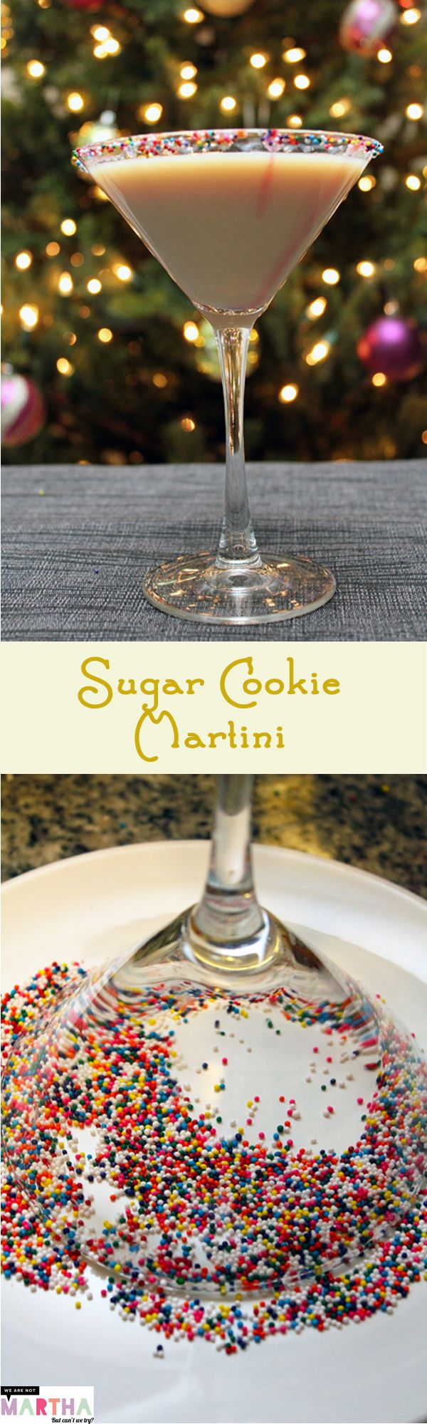 Sugar cookie Martini recipe:  (makes 2) •6 oz. vodka, •3 oz. butterscotch schnapps, •3 oz. milk, •Sprinkles for decorating rim