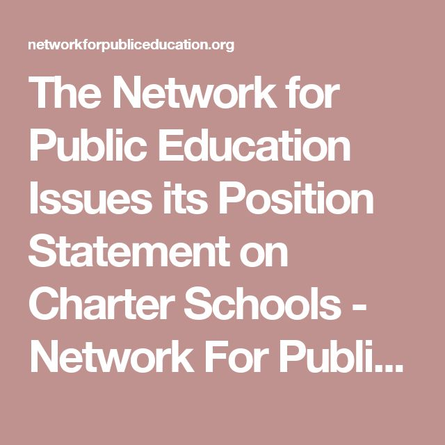 The Network for Public Education Issues its Position Statement on Charter Schools - Network For Public Education
