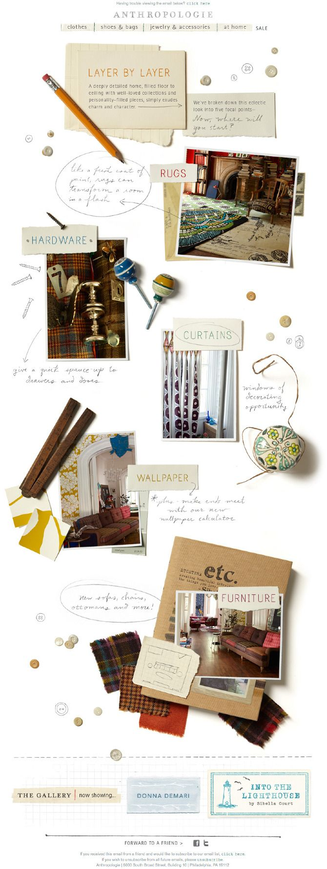 A selection of emails created for Anthropologie. Art directors : Laura Twilley / David Chanpong / Becky Berkheimer
