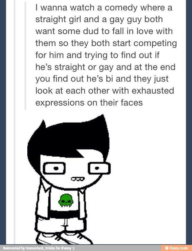 "Homestuck <<< Honestly, with Homestuck it's even better because it's ""at the end you find out he's asexual/aromantic and they just look at each other with exasperated expressions"""