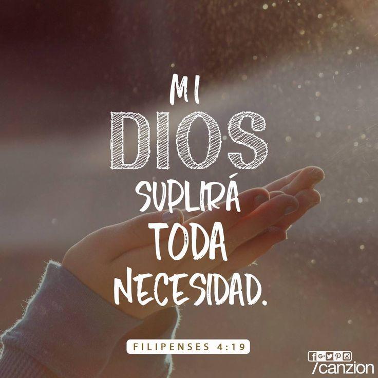 «Y este mismo Dios quien me cuida suplirá todo lo que necesiten, de las gloriosas riquezas que nos ha dado por medio de Cristo Jesús». — Filipenses 4:19