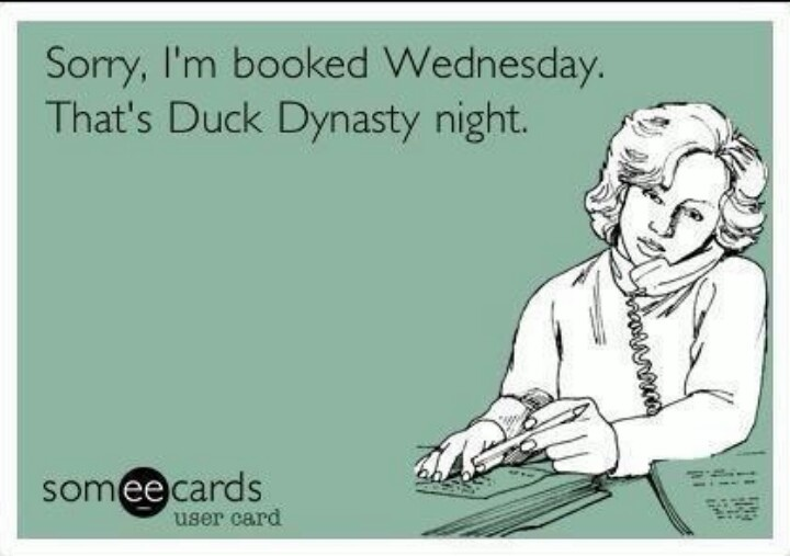 I love me some duck dynasty