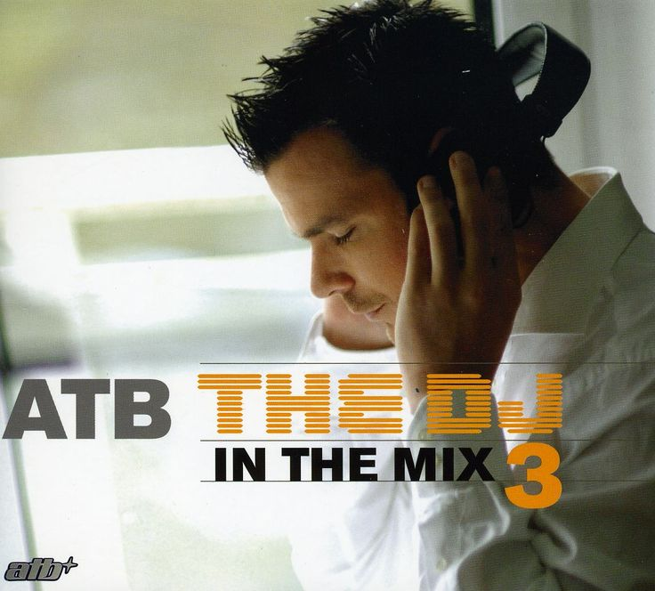 ATB - DJ in the Mix: Vol. 3