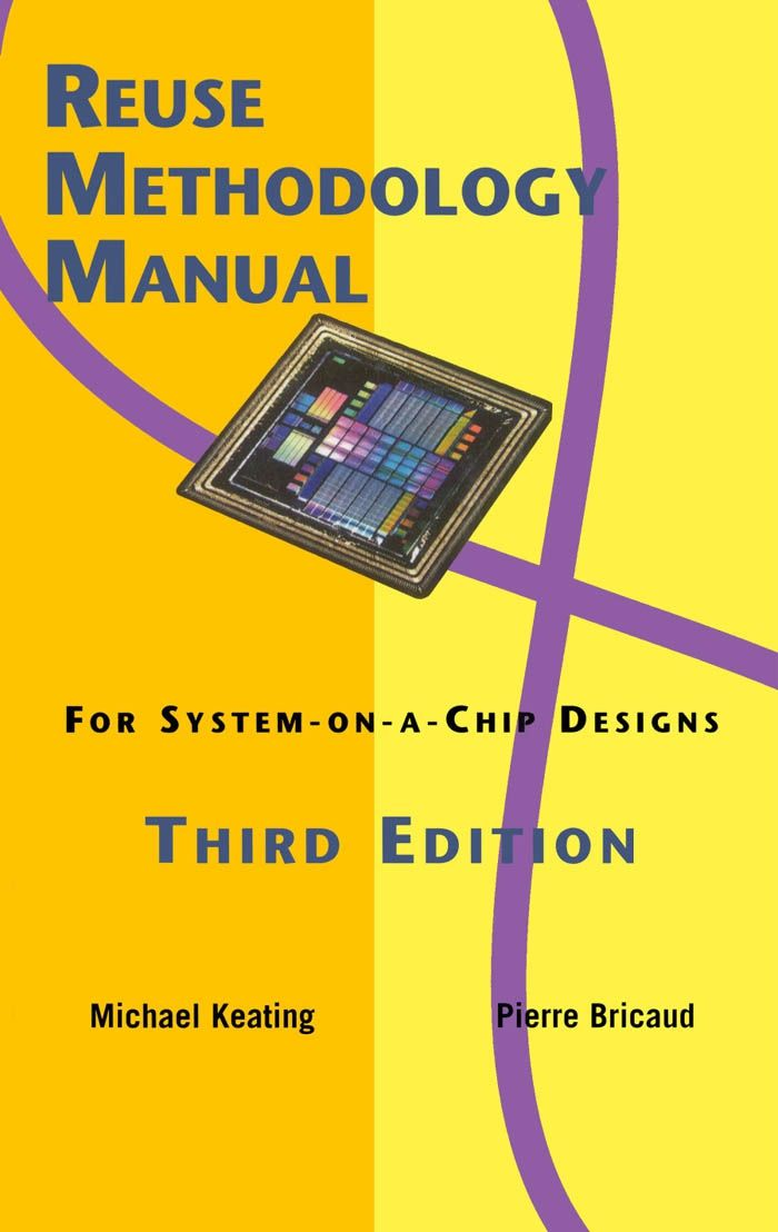 Kluwer Reuse Methodology Manual For System On A Chip Designs 3rd Ed Pdf Download Servicemanual Operatormanual Part Manual System
