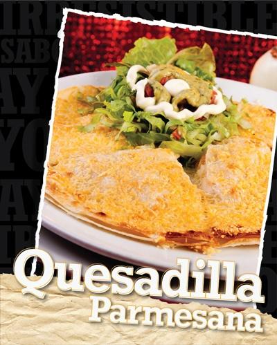 Tortilla de harina tostada, rellena de pollo en julianas a la plancha, queso mozzarella y gratinada con queso parmesano.