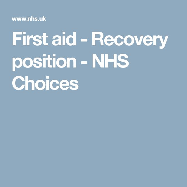 First aid - Recovery position - NHS Choices