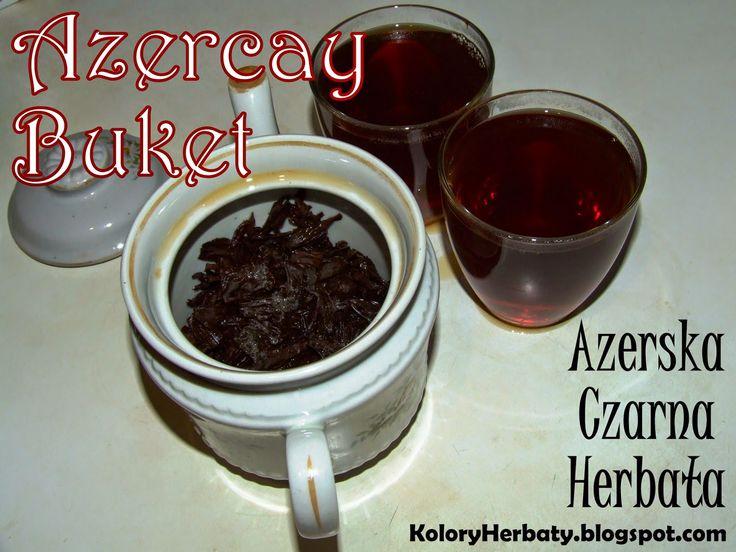 Kolory Herbaty: Azercay Buket - czarna herbata z Azerbejdżanu