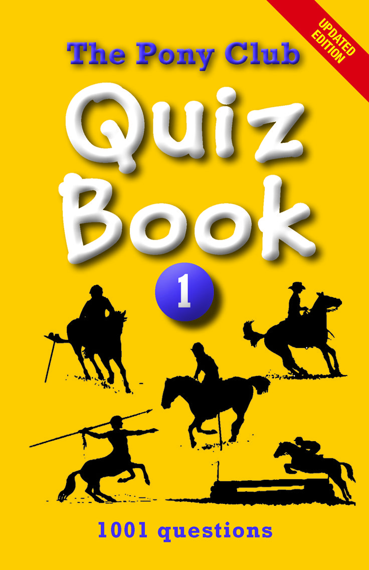 Pony Club Quiz Book 1 | Quiller Publishing. new edition, recently updated to bring the questions and answers up-to-date. #quiz #book #horse #equestrian #pony #club #trivia