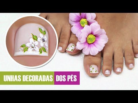 Unhas do Pé Decoradas com Flores | Cola na Villar - YouTube