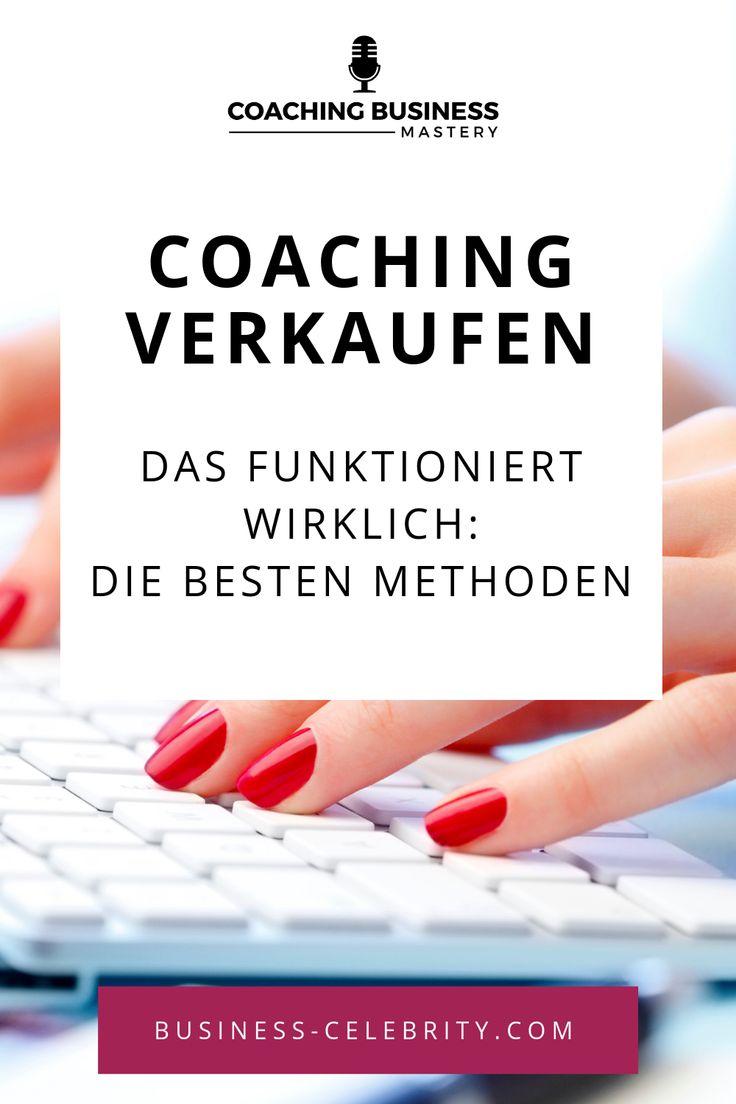 Coaching verkaufen – diese Methoden funktionieren gerade richtig gut