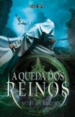 """Read """"A Queda dos Reinos - A Queda dos Reinos"""" #wattpad #romance"""