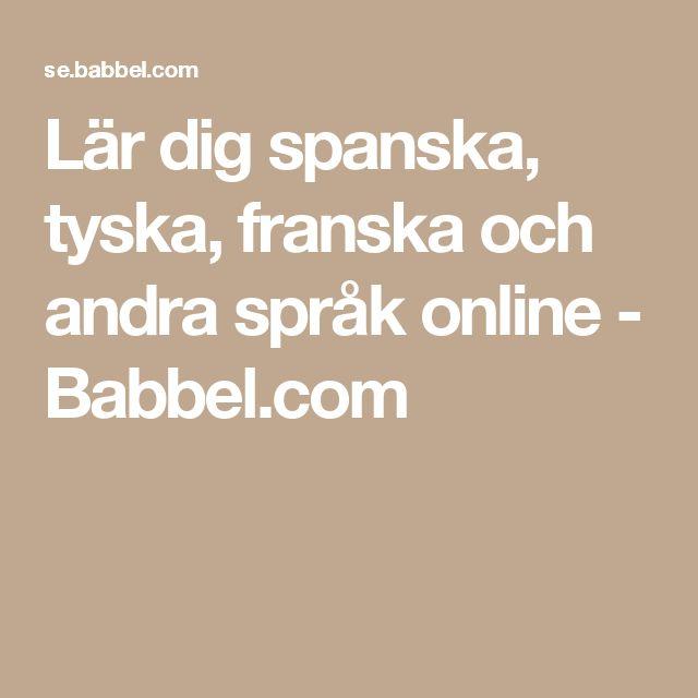 Lär dig spanska, tyska, franska och andra språk online - Babbel.com