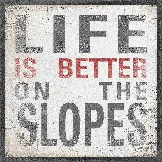 BETTER On The SLOPES original Alpine Graphics by AlpineGraphics