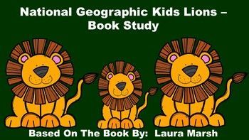 "This product goes along with the book ""National Geographic Kids Lions"", by Laura Marsh. This is a non-fiction, informational book that gives children fascinating facts with amazing photographs about lions. This pack includes:  an anticipation guide, review quiz, glossary page, vocabulary review, table of contents activity, word cards, and lion writing paper."