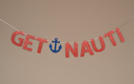 WORDS CANNOT DESCRIBE HOW MUCH I WANT THIS!! Get Nauti Glitter Banner : Nautical/Pirate Bachelorette Party