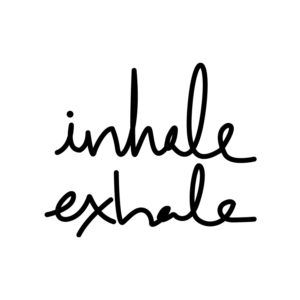 Inhale, Exhale 1
