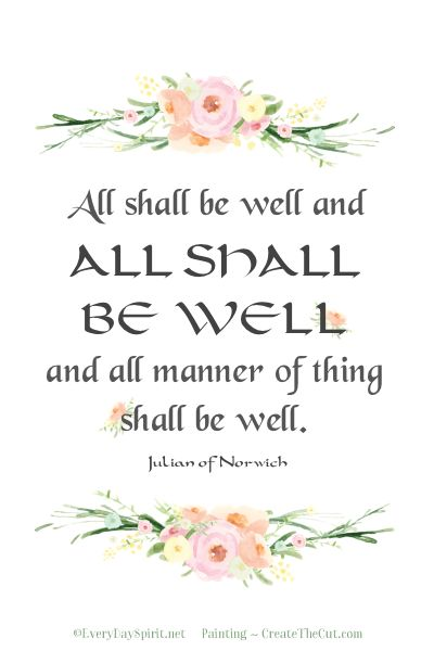 """""""All Shall Be Well"""" Print. A little comfort for your desk. Just add a pretty frame. On Etsy. www.everydayspirit.etsy.com xo"""