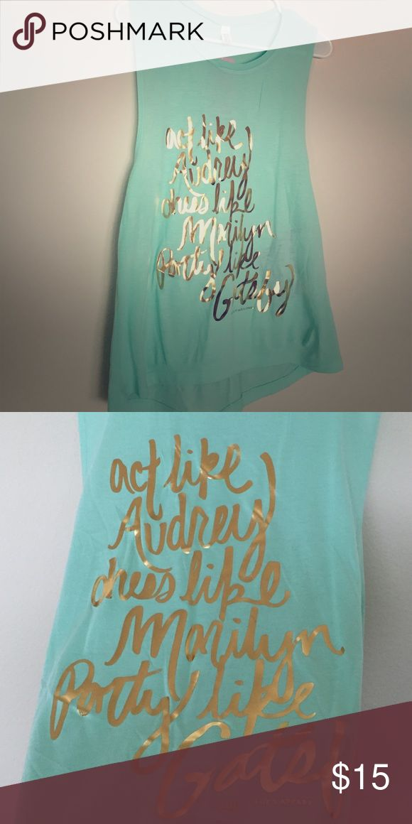"Boutique ""Party Like Gatsby"" top, 2 sizes This mint green tank top says ""Act like Audrey, Dress like Marilyn, Party like Gatsby"" in gold letters. It's a high/low cut and it lightweight. It's from a smoke free home. Tops Tank Tops"