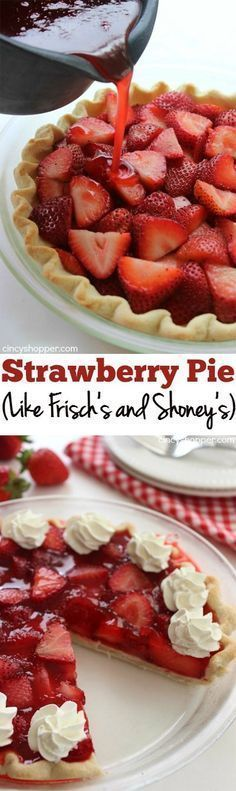 Easy Strawberry Pie Recipe- Super Simple Frisch's or Shoney's copycat Strawberry Pie. Oh so YUMMY! Love summer desserts made with fresh strawberries..