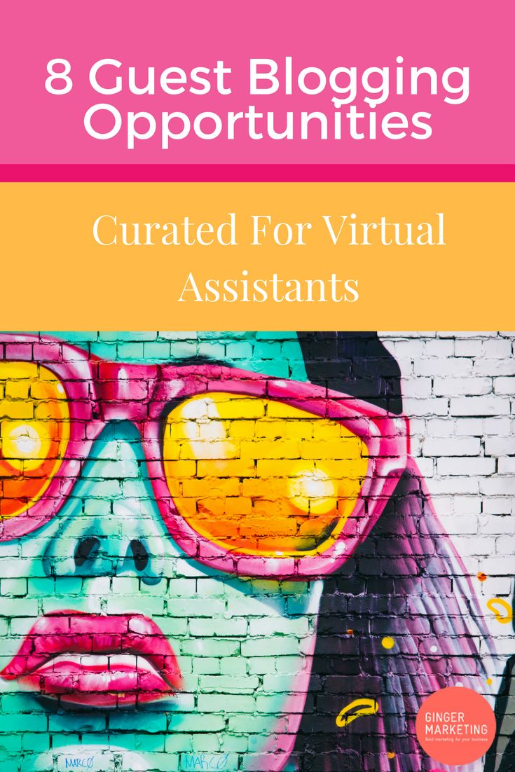 8 Guest Blogging Opportunities Curated For Virtual Assistants // Ginger Marketing HQ