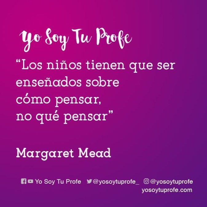 Margaret Mead Citas Sobre Educación