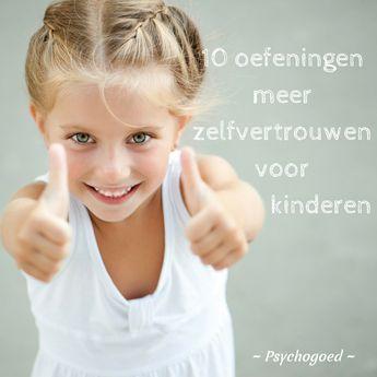10 leuke oefeningen om het zelfvertrouwen van je kind te vergroten Ga samen aan de slag met één van deze oefeningen en geef je kind meer zelfvertrouwen! #positief zelfbeeld #positief opvoeden #kinderen #zelfvertrouwen