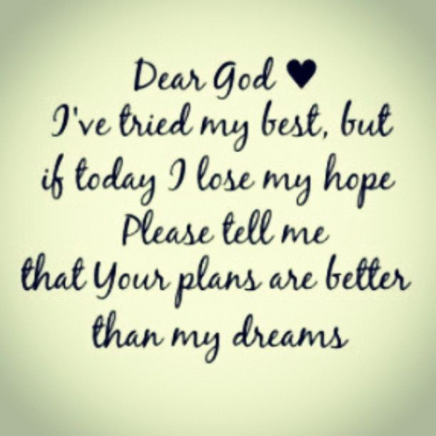 Dear God my hope is always in you. My patience to wait on your timing is my weakness.