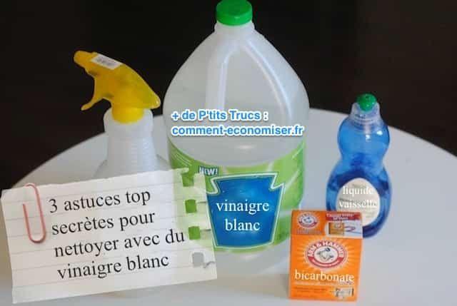 3 Astuces Top Secrètes Pour Nettoyer Avec du Vinaigre Blanc.