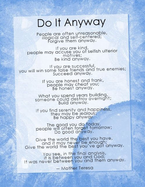 Realization: Do It Anyway...!!! By- Mother Teresa