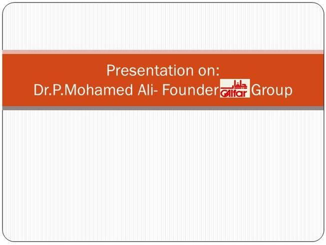 Presentation on work done by Dr P Mohamed Ali http://www.authorstream.com/Presentation/anusha128822-2279877-work-done-dr-mohamed-ali/