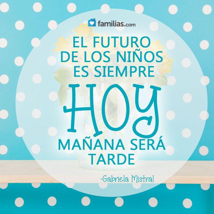 El futuro de los niños depende de lo que hagamos hoy