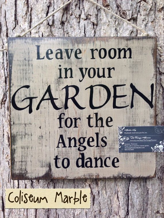 Leave Room in Your Garden for the Angels to Dance, Wood, OUTDOOR SEALED, color…