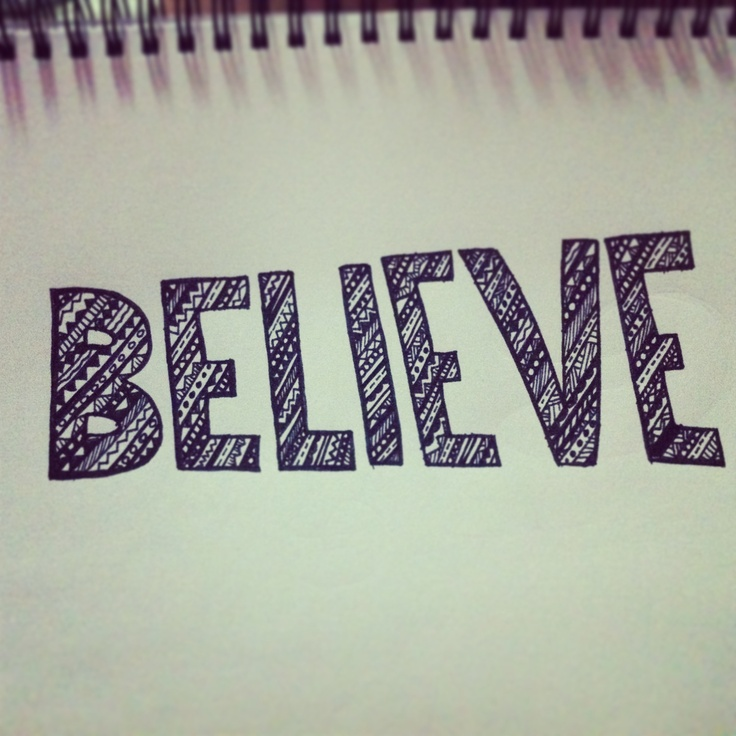 Believe Aztec style patterned typography    Jessica Howson Design