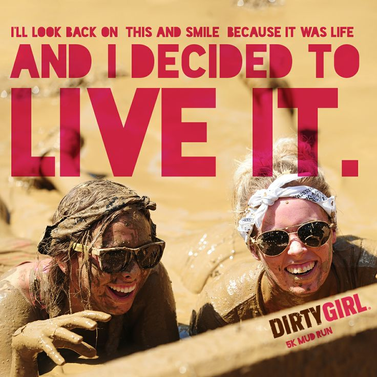 9 best Dirty Girl Mud Run images on Pinterest | Fit motivation ...