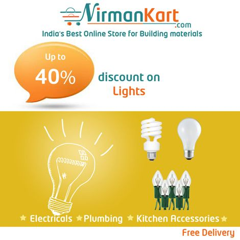 Hot deals at #NirmanKart.com, Up to 40% #discount on #LED #Lights.  Buy #Electrical #Lights #Online, Buy #LED #lights Online, #CFL #Lights Online for Best Price & #Discounts.  https://www.nirmankart.com/buy/electrical/lights  Browse #nirmankart.com for more #Electrical products and #best #deals