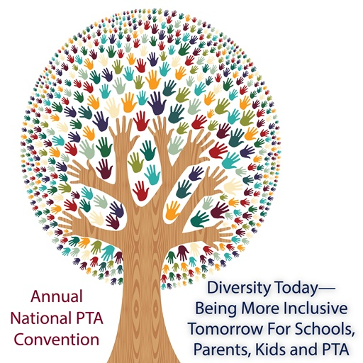 What do you think it means to be inclusive? Join our discussion, and join us at the Annual National PTA Convention for our plenary: Diversity Today—Being More Inclusive Tomorrow For Schools, Parents, Kids and PTA.