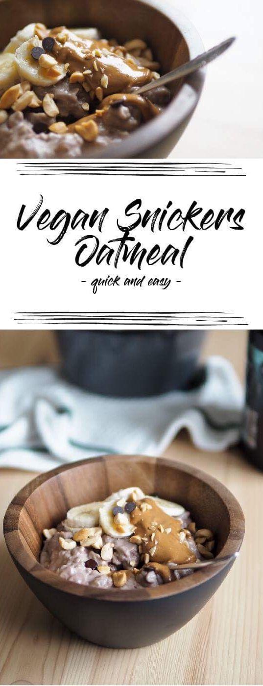 Probieren Sie dieses vegane Snickers Haferflocken! Also lecker! Hier finden Sie weitere köstliche Brei-Rezepte …   – Vegan Food