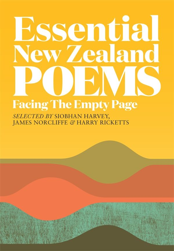 Delighted to have a poem in this new anthology edited by Harry Ricketts, Siobhan Harvey and James Norcliffe