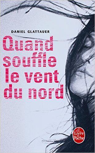 Amazon.fr - Quand souffle le vent du nord - Daniel Glattauer - Livres