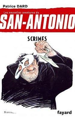 Patrice Dard - San-Antonio 25 - Scrimes (2014)