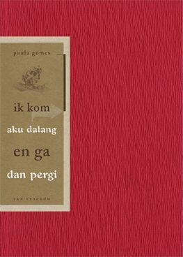 Paula Gomes - Ik kom en ga - aku datang dan pergi-Uitgegeven in 1996 door Van Stockum, Den Haag-ISBN 90-800160-6-3 - Er kon in de boekhandel gekozen worden uit drie verschillende kleuren omslag, dik papier met een bijzondere persing: elk had (dezelfde) 'titel/auteur-sticker' op het voorplat, over de rug naar het achterplat - Illustratie: Hanneke Foppes -Ontwerper omslag en binnenwerk: Erik Cox