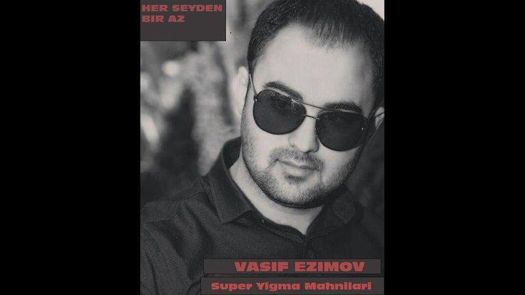 Vasif Ezimov Super Yigma Mahnilar 2016 Qemli Lirik Mahnilar Round Sunglass Men Round Sunglasses Mens Sunglasses