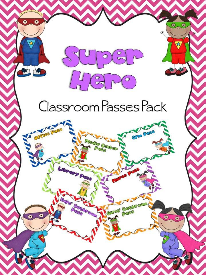 Super Hero Classroom passes pack Included is a set of 16 passes with space to write teachers' names. Passes include boys' bathroom, girls' bathroom, 2 hall passes, 2 office passes, 2 nurse passes, 2 media center passes, 2 library passes, 2 gym passes, and 2 cafeteria passes. Download on TpT for $1.50