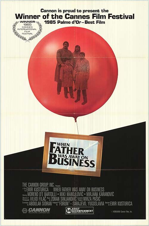 "When Father Was Away on Business - Emir Kusturica 1985 - DVD03887 - Palme d'Or Cannes Film Festival -- ""A 6-year-old boy tells his version of why daddy couldn't stay with his family in post-WWII Yugoslavia."""